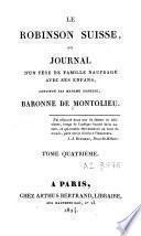 Le Robinson suisse ou journal d'un père de famille naufragé avec ses enfans