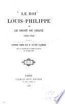 Le roi Louis-Philippe et le droit de grâce 1830-1848