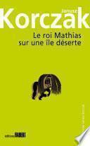 Le Roi Mathias sur une île déserte