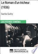 Le Roman d'un tricheur de Sacha Guitry