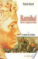 Le Roman de Carthage, t.II : Hannibal