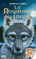 Le royaume des loups tome 1