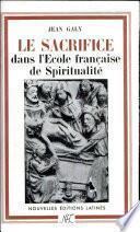 le sacrifice dan l'ecole francaise de spiritualite