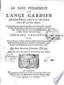 Le sage pédagogue ou l'Ange gardien instruisant Philange en l'art de bien vivre et de bien mourir
