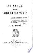 Le salut et la gloire de la France