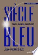 Le siècle Bleu -