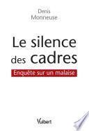 Le silence des cadres