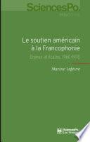 Le soutien américain à la Francophonie