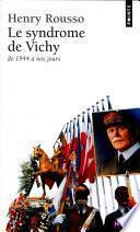 Le Syndrome de Vichy (1944-198...)