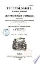 Le technologiste ou archives du progrès de l'industrie française et étrangère