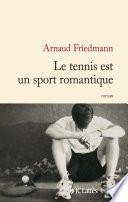 Le tennis est un sport romantique