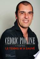 Le Tennis m'a sauvé. Autobiographie
