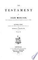 Le testament de Jean Meslier ...