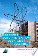 Le traité sur l'interdiction des armes nucléaires