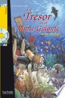 Le trésor de la Marie-Galante (A2)