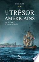 Le trésor des américains, Les aventures de Gilles Belmonte