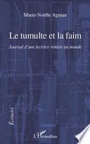 LE TUMULTE ET LA FAIM JOURNAL D'UNE LECTRICE REMISE AU MONDE