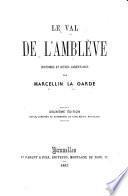 Le val de l'Amblève. Histoires et scènes ardennaises. 2e éd