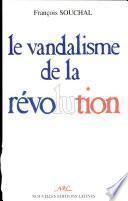 Le vandalisme de la Révolution