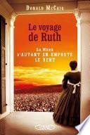 Le Voyage de Ruth - La Mama d'Autant en emporte le vent