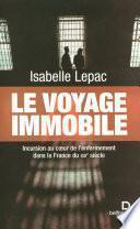 Le Voyage immobile