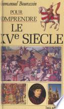 Le XVe siècle