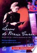 Leçons de Marie Curie - Guide pédagogique
