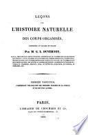 Leçons sur l'histoire naturelle des corps organisés