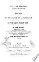 Leçons sur la physiologie et la pathologie du système nerveux par Claude Bernard