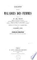 Leçons sur les maladies des femmes