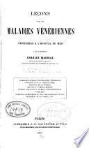Lecons sur les maladies vénériennes