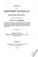 Lec̣ons sur l'histoire naturelle des corps organisés, professées au Collège de France