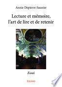 Lecture et mémoire, l'art de lire et de retenir
