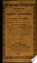 Lectures relatives à la police médicale, faites au conseil de salubrité de Lyon et du département du Rhône, pendant les années 1826, 1827 et 1828