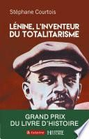 Lenine, L'invention du totalitarisme
