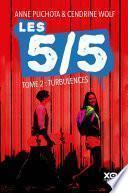 Les 5/5 - Tome 2 Turbulences