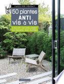 Les 50 plantes anti vis-à-vis