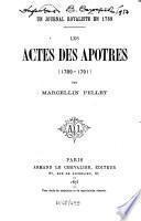 Les actes des Apôtres 1789 - 1791