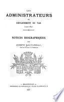 Les administrateurs du département du Var, 1790-1897