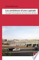 Les ambitions d'une capitale