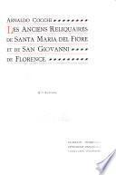 Les anciens reliquaires de Santa Maria del Fiore et de San Giovanni de Florence