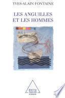 Les Anguilles et les Hommes
