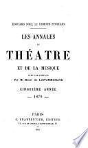 les annales du theatre et de la musique avec une preface par m. henri de lapommeraye
