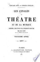 ¬Les Annales du théâtre et de la musique