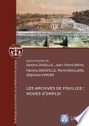 Les archives de fouilles : modes d'emploi