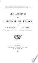 Les archives de l'histoire de France