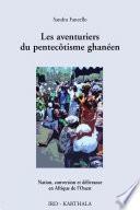 Les aventuriers du pentecôtisme ghanéen