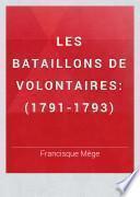 Les bataillons de volontaires
