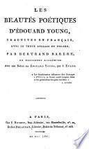 Les beautés poétiques d'Édouard Young, tr., avec le texte anglais, par B. Barére. Avec une notice par J. Evans