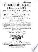 Les bibliothéques françoises de La Croix du Maine et de Du Verdier, sieur de Vauprivas